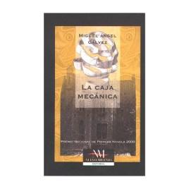 La caja mecánica, Miguel Ángel Gálvez (2001)