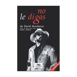 No le digas, David Mondacca (2009)