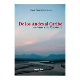 De los Andes al Caribe, Óscar Ordóñez Arteaga