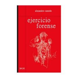 Ejercicio forense, Alejandro Canedo Peñaranda