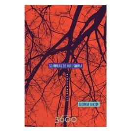 Sombras de Hiroshima (segunda edición), Mauricio Murillo