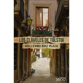 Los claveles de Tolstoi, Guillermo Ruiz Plaza