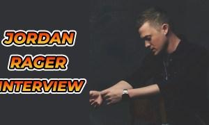 Jordan Rager Interview