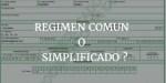 Régimen Común y Simplificado: Diferencias y Obligaciones