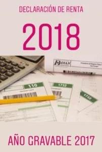 Declaracion de renta 2018, año gravable 2017