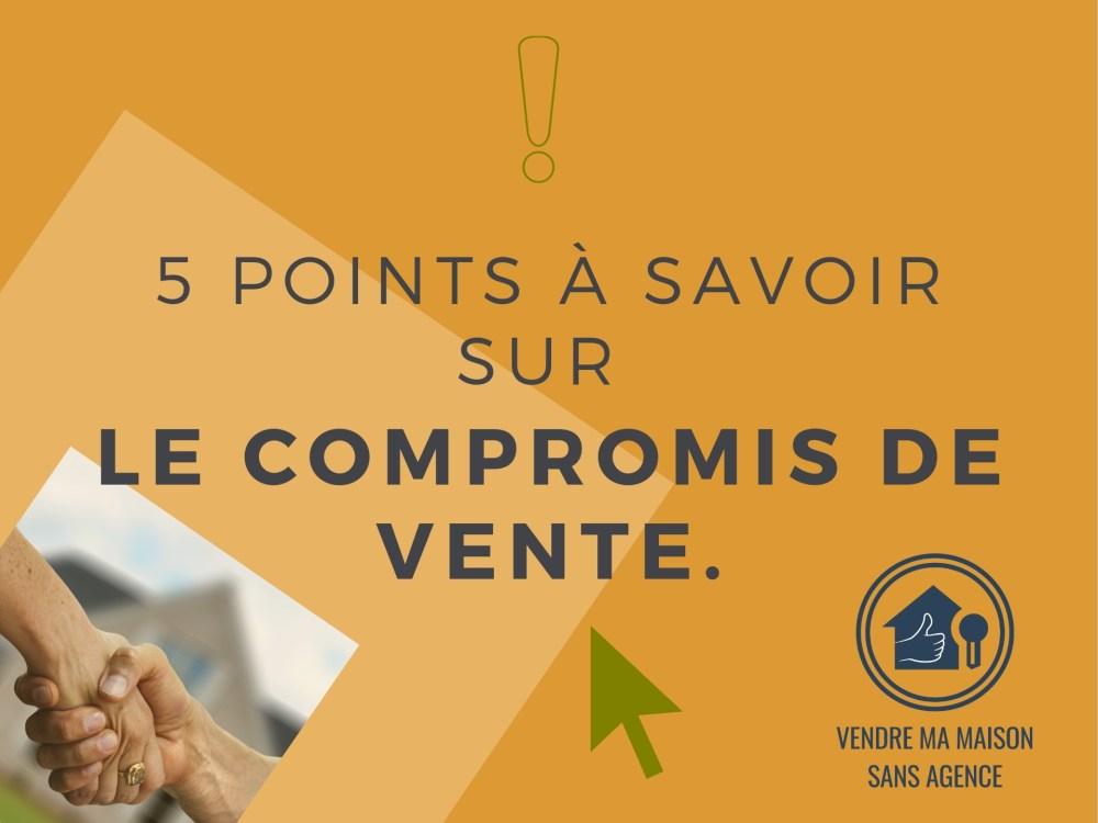5-points-a-savoir-sur-le-compromis-de-vente