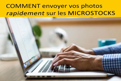 Comment envoyer rapidement ses photos sur les microstocks | Vendre ses photos en ligne