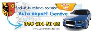 Rachat voiture auto export Genève
