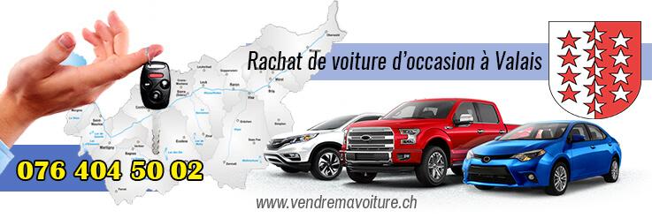 Rachat de voiture d'occasion à Valais