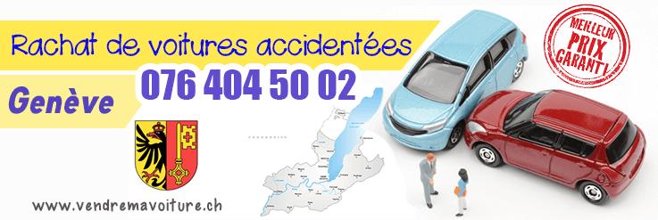 Rachat de voiture accidentée à Genève