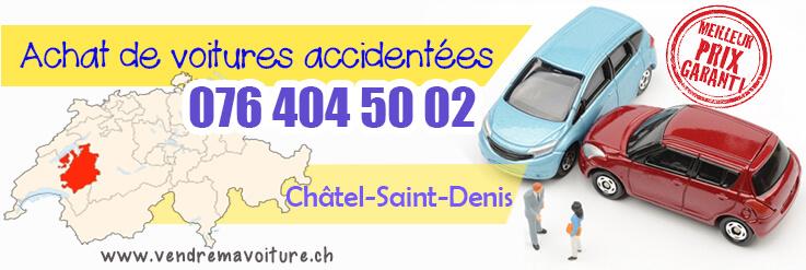 Vendre sa voiture accidentée à Châtel-Saint-Denis