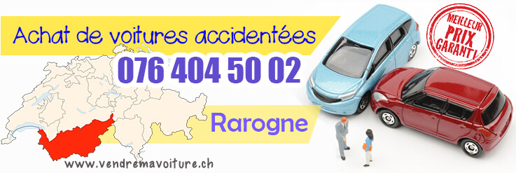 Vendre sa voiture acciedntée à Rarogne
