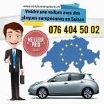 Vendre une voiture avec des plaques européennes en Suisse pour l'exportation