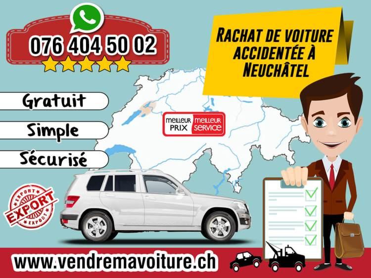 Rachat de voiture accidentée à Neuchâtel