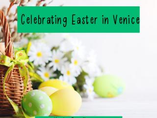 celebrating easter in venice