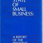 The State of Small Business Report to Congress by President Ronald Reagan