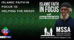 Islamic Faith in Focus 10: Helping the Needy