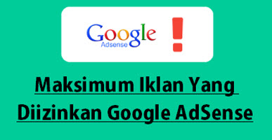 Jumlah Iklan Adsense Maksimum