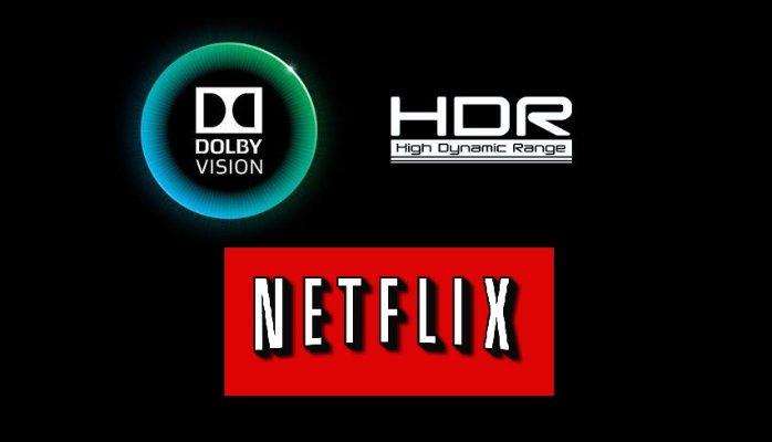 445e453ca Ako najväčší poskytovateľ videa pravdepodobne nie je prekvapením, že  Netflix bol jednou z prvých spoločností, ktoré oznámili podporu. HDR, To  jej trochu ...
