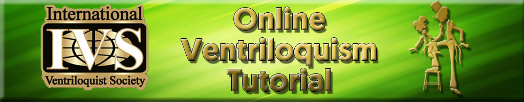 Free Ventriloquism Lessons by the International Ventriloquist Society