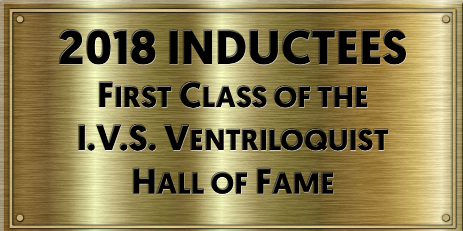 Ventriloquist Hall Of Fame 1st Class of Inductees