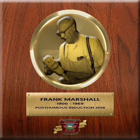 Frank Marshall Ventriloquist Figure Maker - Ventriloquist Hall Of Fame