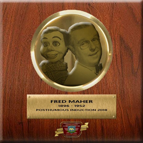 Fred Maher Ventriloquist Hall Of Fame