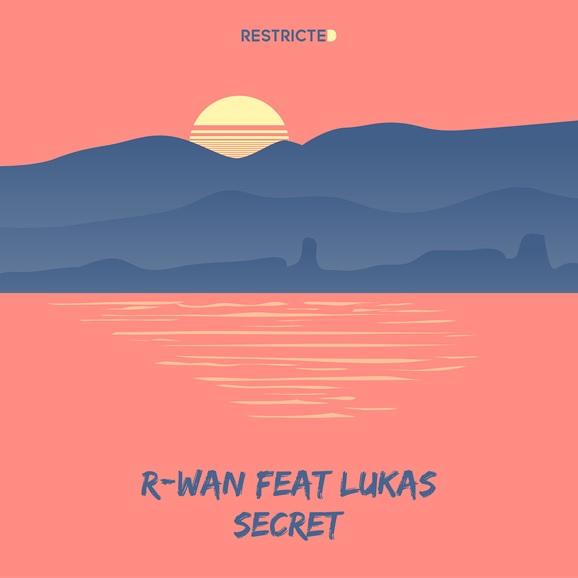 R-Wan Ft. Lukas - Secret ile ilgili görsel sonucu