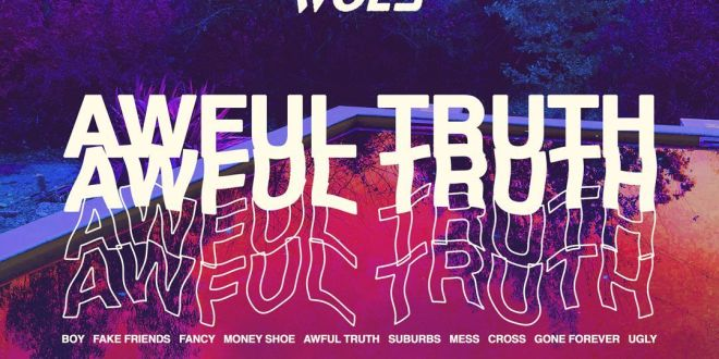"WOES RELEASE ALBUM TITLE TRACK ""AWFUL TRUTH"""