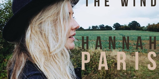 """Hannah Paris Releases """"Lost In the Wind"""""""