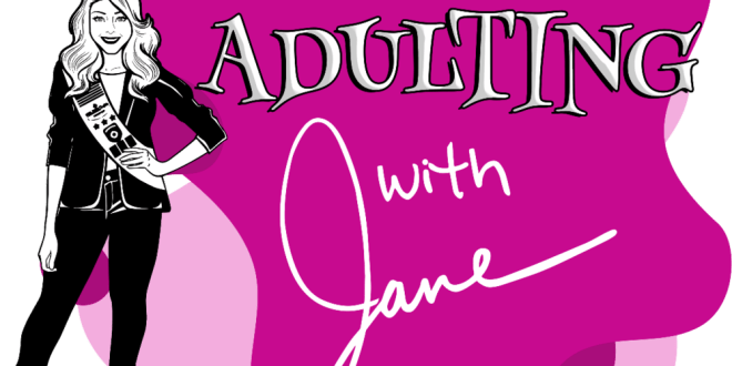 "Short ""How-to"" Sitcom Adulting with Jane Poised to be One of the First Digital Series' to Feature Shoppable Video"
