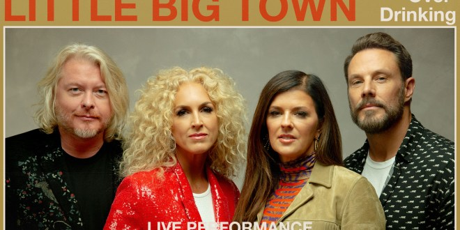 "Vevo and Little Big Town Release Live Performance of ""Overdrinking"""