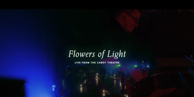 "Caspian Share Live Clip of ""Flowers of Light""; North American Tour Expanded"