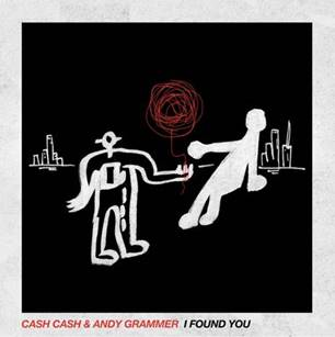 """CASH CASH TEAM UP WITH ANDY GRAMMER FOR """"I FOUND YOU"""" COLLABORATION"""