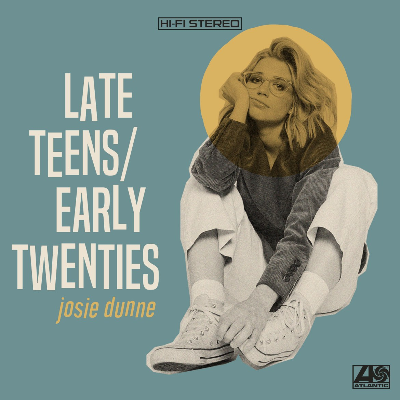 JOSIE DUNNE UNVEILS LATE TEENS/EARLY TWENTIES EP -