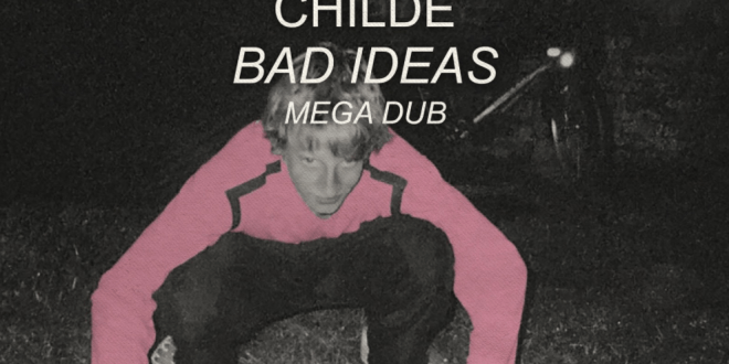"Childe Releases an Alternative Version of ""Bad Ideas"""