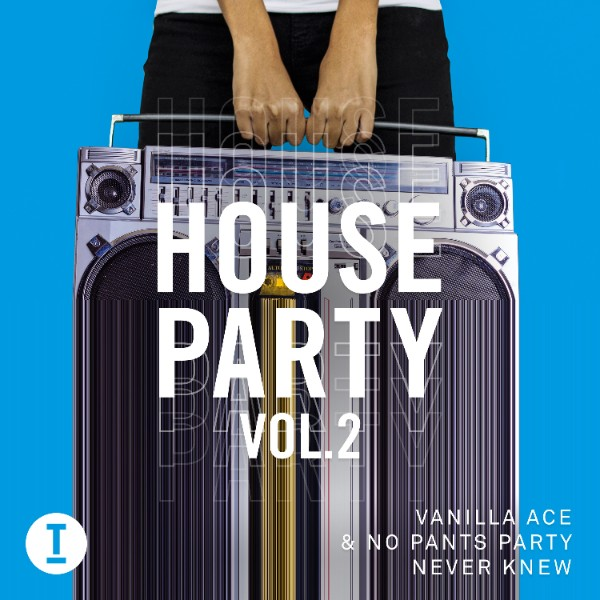 VANILLA ACE & NO PANTS PARTY 'NEVER KNEW' TOOLROOM RECORDS