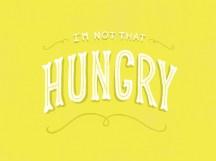 Não estou com tanta fome