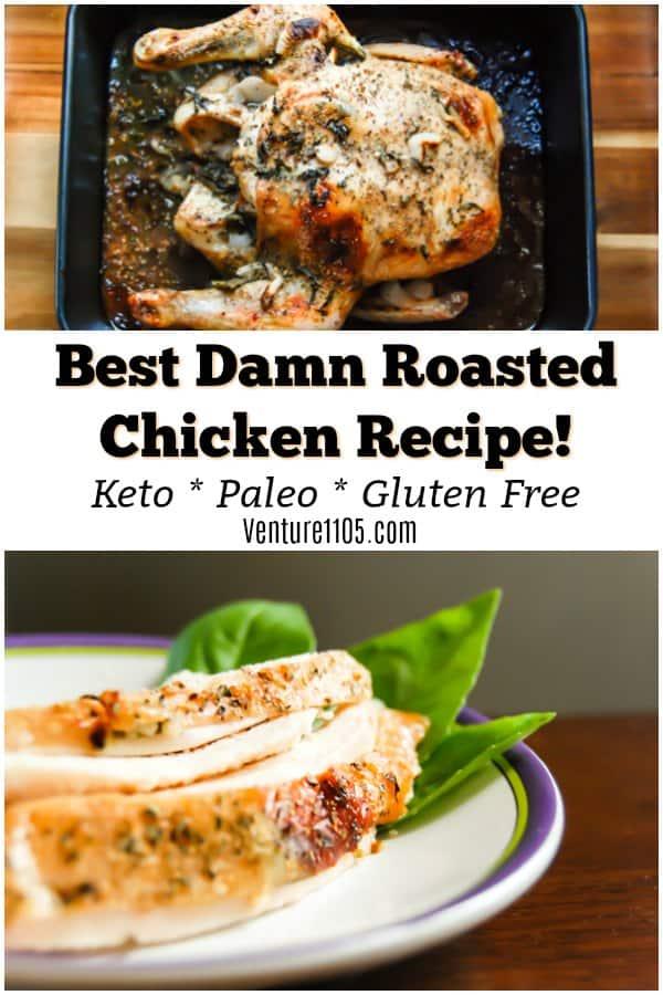 Best Damn Roasted Chicken Recipe