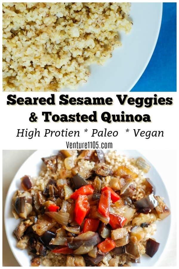 Vegan Quinoa Recipe: Seared Sesame Veggies Over Toasted Quinoa