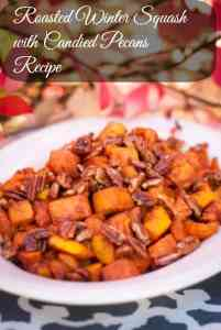 Roasted Winter Squash with Candied Pecans