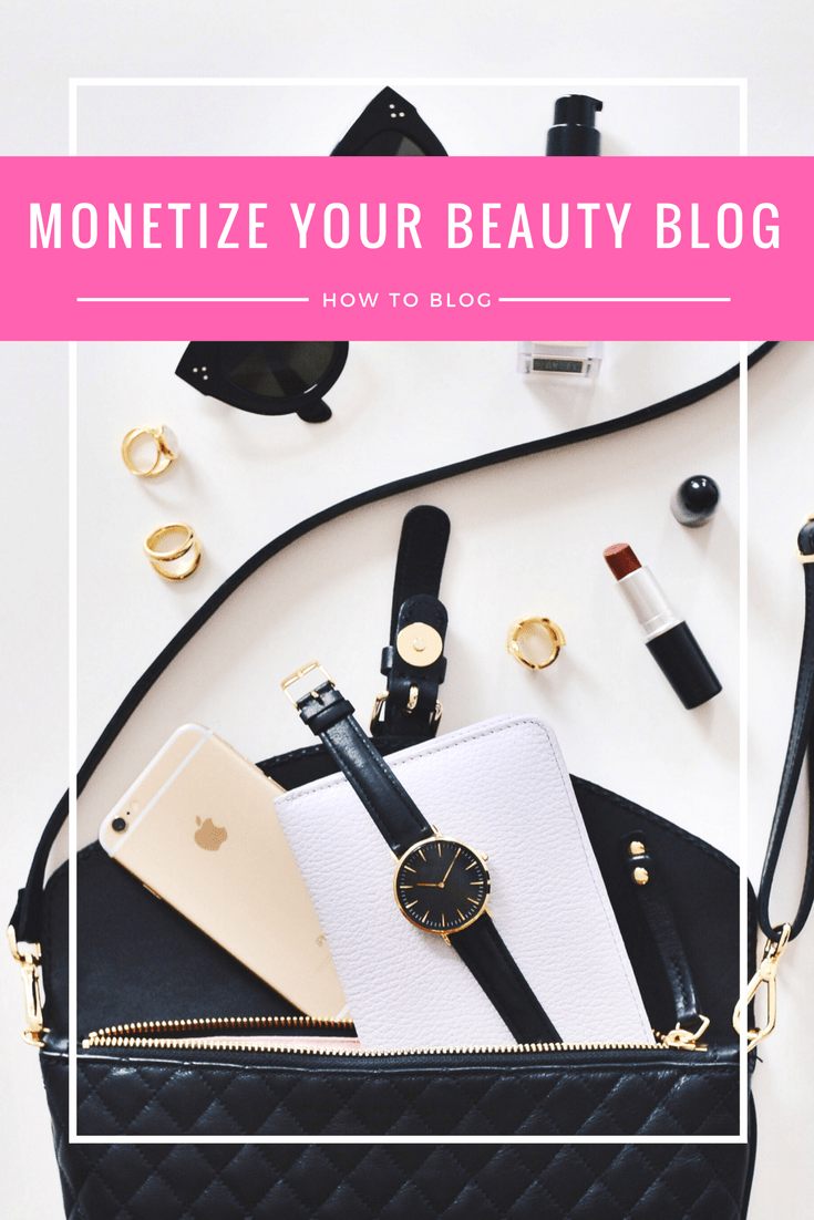 3 Easy Ways To Monetize Your Beauty Blog