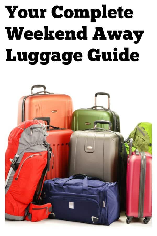 Weekend Getaway Luggage Guide