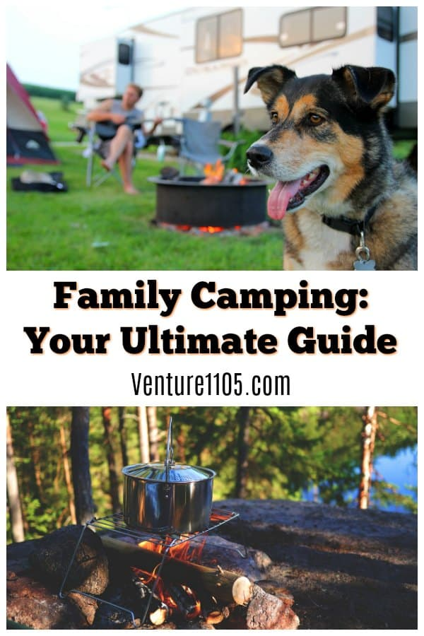 Family Camping: Your Ultimate Guide