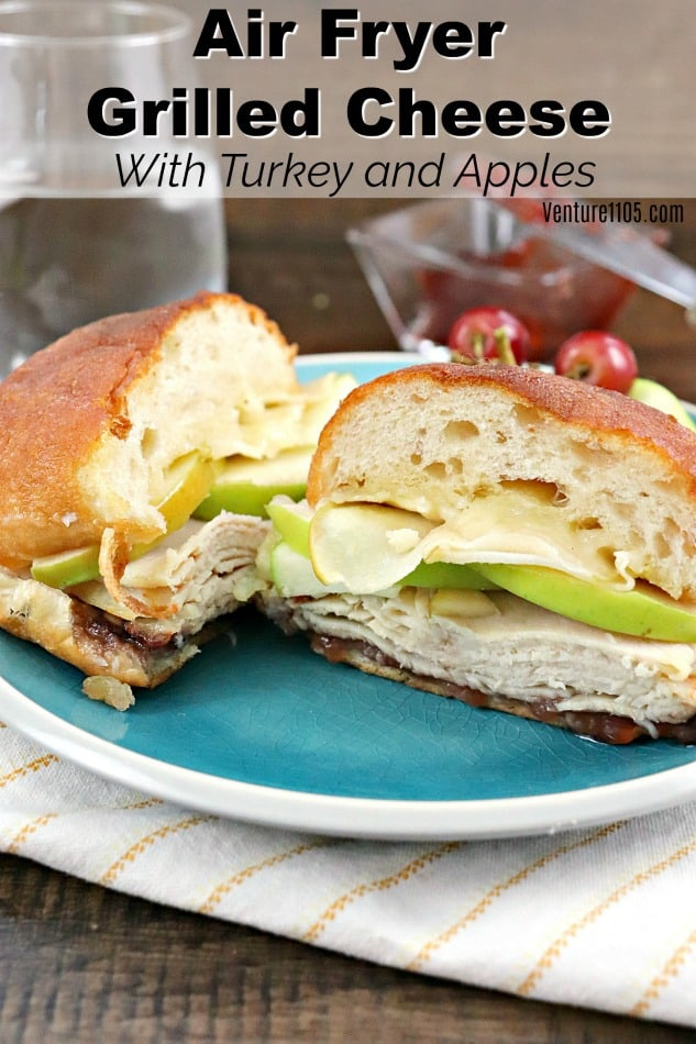 Learn how to easily make a grilled cheese in the air fryer! Add some turkey and apples for a scrumptious lunch! #easylunch #airfryer