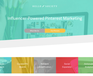 """A screenshot of Hello Society's site, a company which offers """"Influencer-Powered Pinterest Marketing."""""""