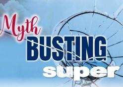 Myth-busting super