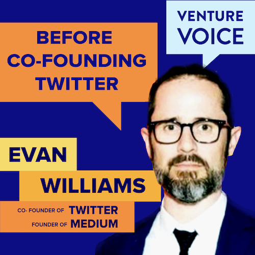 How Evan Williams turned side projects like Twitter into huge successes