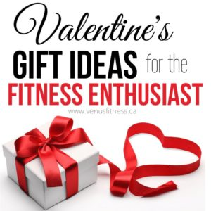 Valentines Gift ideas fitness enthusiast