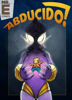 The Mr.E – Abducido!